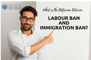 Labour Ban and Immigration Ban