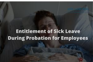 Sick Leave During Probation for Employees