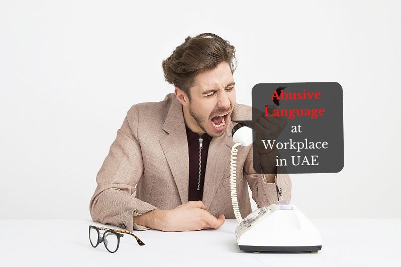 Abusive Language Used at the Workplace