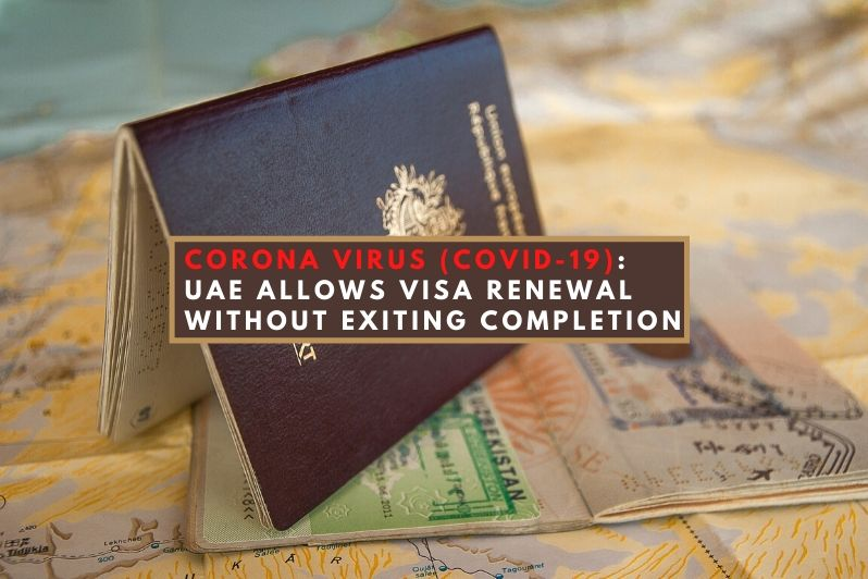Stopping the Spread of Coronavirus (Covid-19)_ UAE allows visa renewal without exiting