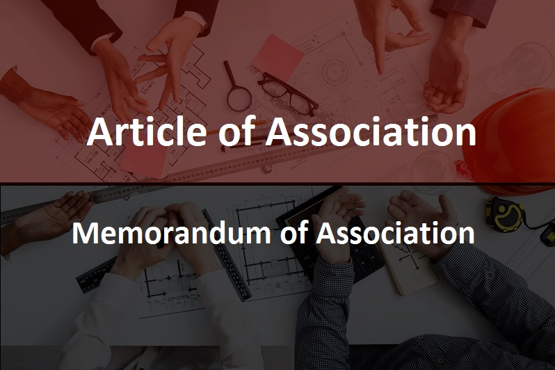Article of Association and Memorandum of Association of a Company