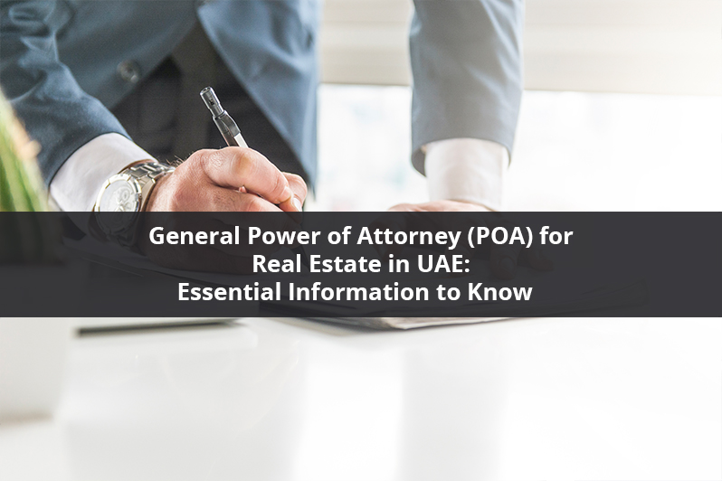 General Power of Attorney (POA) for Real Estate in UAE