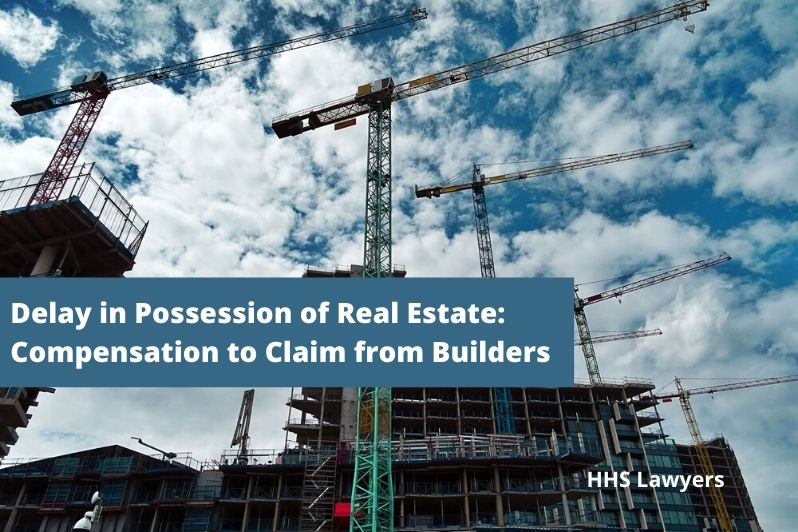 Delay in Possession of Real Estate