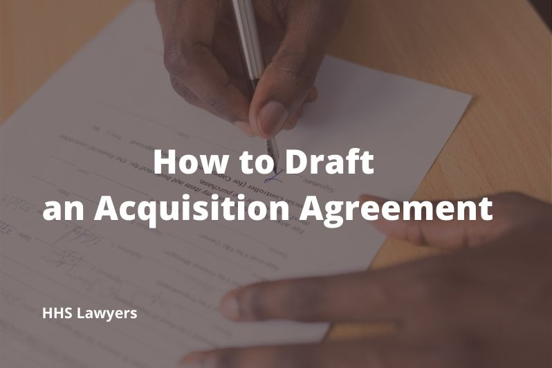 Draft an Acquisition Agreement