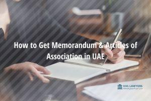 How to Get Memorandum and Articles of Association for New UAE Businesses