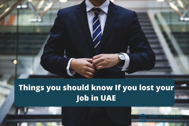 Things you should know If you lost your Job in UAE