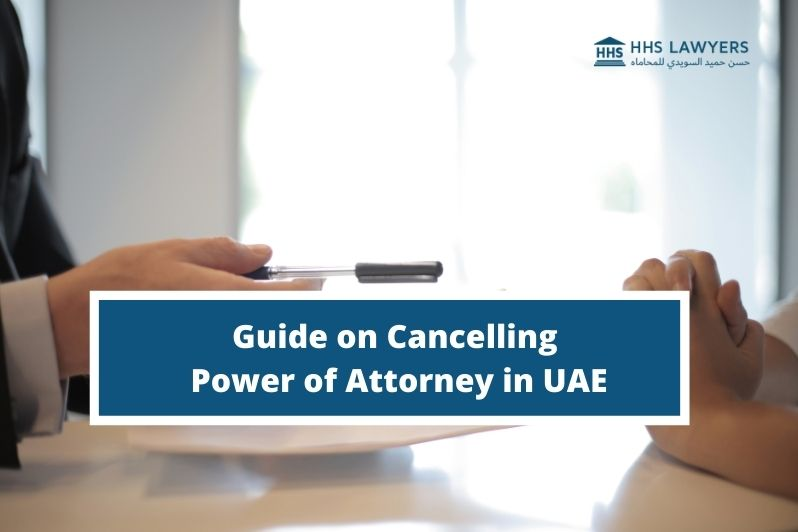 Cancelling Power of Attorney in UAE