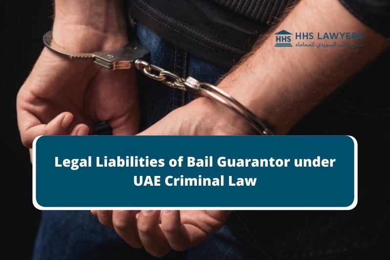 Bail Guarantor under UAE Criminal Law