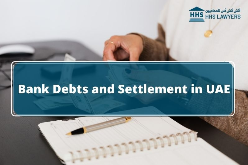 Debts and Settlement in the UAE