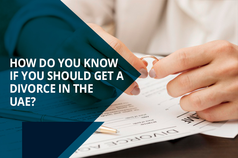 How do you know if you should get a divorce in the UAE