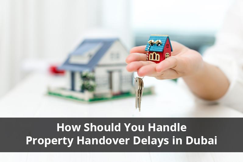 Property Handover Delays in Dubai