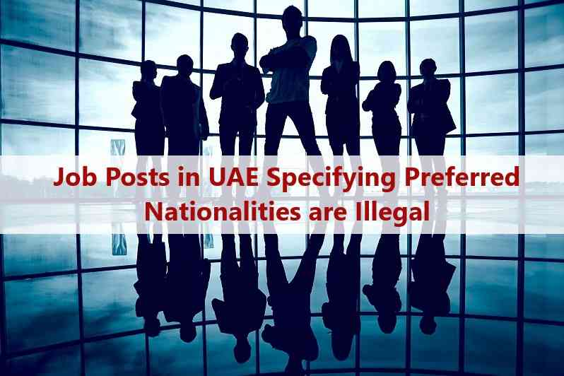 Job Posts in UAE Specifying Preferred Nationalities are Illegal