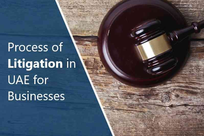 Process of Litigation in UAE for Businesses