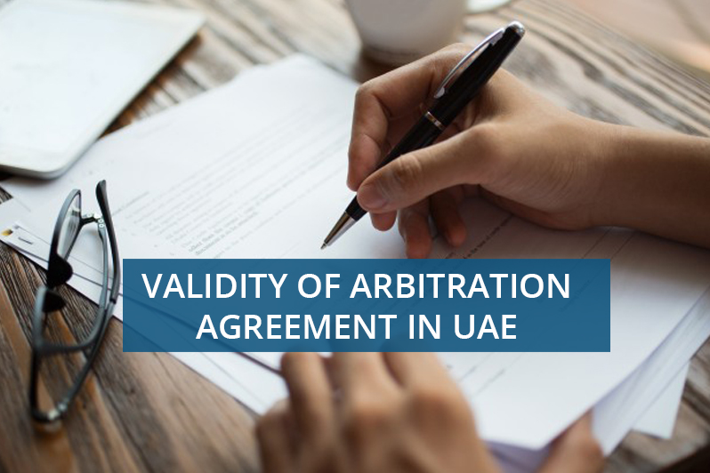 VALIDITY OF ARBITRATION AGREEMENT IN UAE